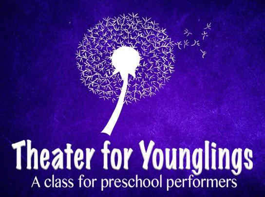 Theater For Younglings: CANCELED -For younger students looking to get started and have fun!