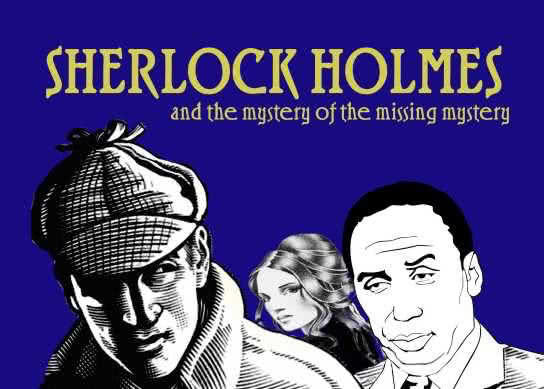 Sherlock Holmes, and the Mystery of the Missing Mystery Logo